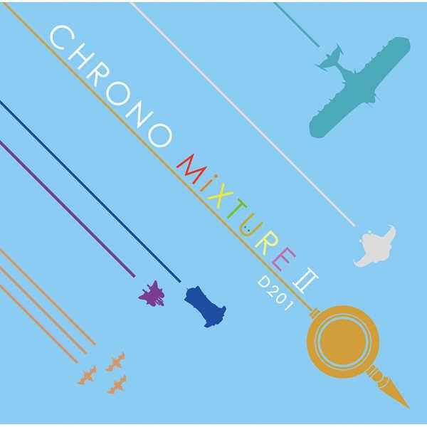 CHRONO MiXTURE II