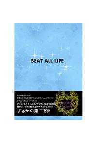 BEAT ALL LIFE