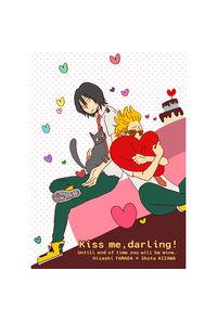 Kiss me,darling!