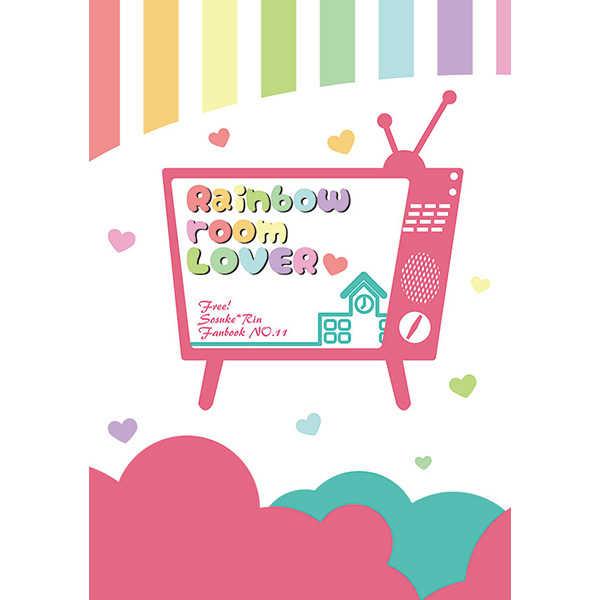 Rainbow room LOVER [ぷらぺこ(一宮はるひ)] Free!