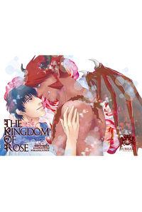 THE KINGDOM OF ROSE(後編)