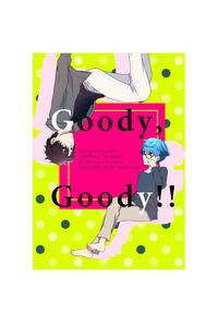 Goody,Goody!!