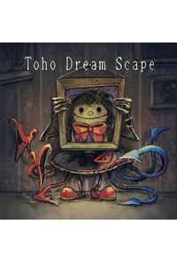 東方夢景色~Toho Dreamscape vol.4