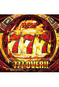 777 OVER!!