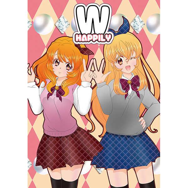W HAPPILY [すぷりんぐ★PLANET(すぷな)] アイカツ!