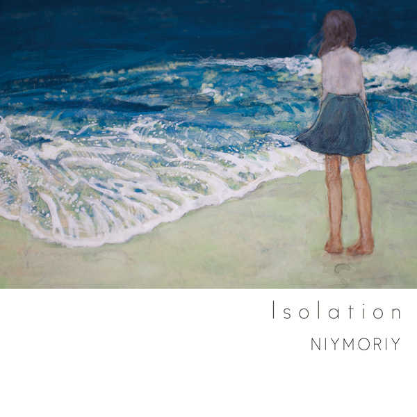 Isolation [NIYMORIY(NIYMORIY)] オリジナル