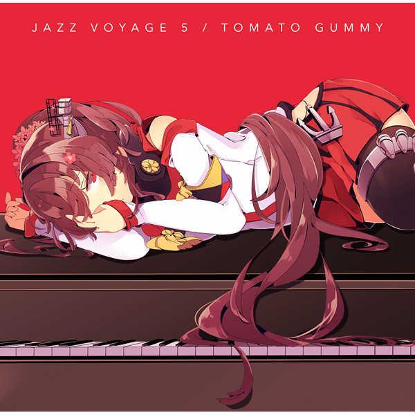 JAZZ VOYAGE 5 [トマト組(都賀ヨウ)] 艦隊これくしょん-艦これ-
