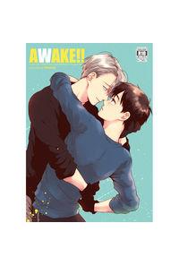 AWAKE!!