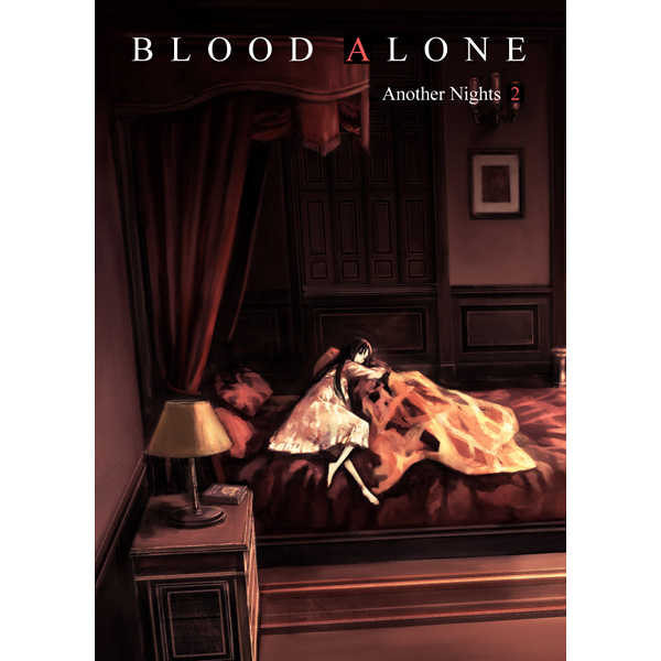 BLOOD ALONE Another Nights 2
