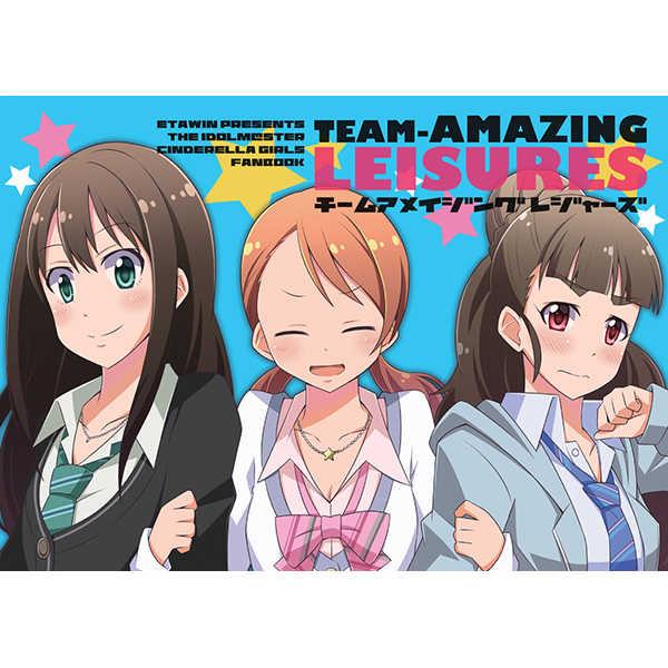TEAM-AMAZING LEISURES [えたうぃん(麻枝一樹)] THE IDOLM@STER CINDERELLA GIRLS