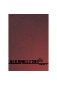 separation is broken.