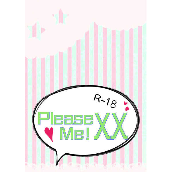 Please XX Me!