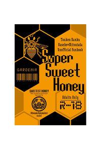 Super Sweet Honey