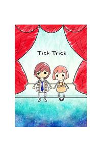 Tick Trick