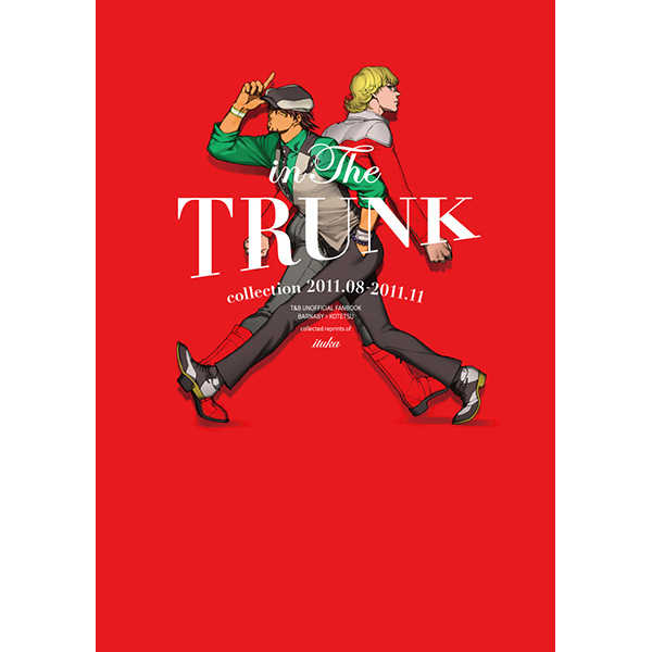 in The TRUNK [ituka(友)] TIGER & BUNNY