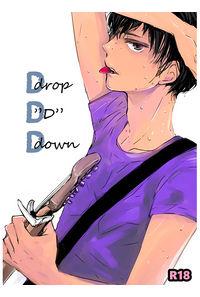"""Drop""""D""""Down"""