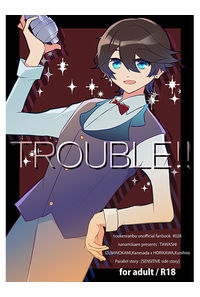 TROUBLE!!