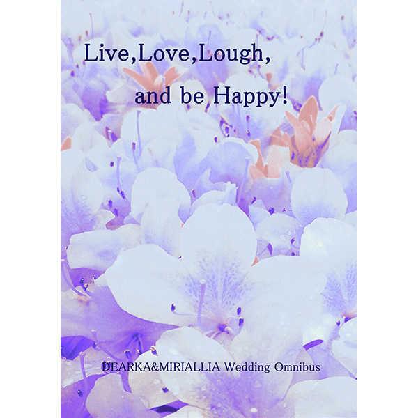 Live,lLove,Lough,and be Happy! [手を繋いで(菫)] 機動戦士ガンダムSEED DESTINY