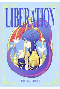 LIBERATION The Last Volume