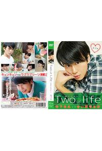 Two of life~君のために~