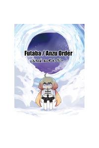 Futaba/Anzu Order