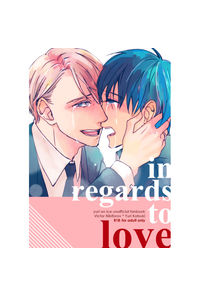 in regards to love