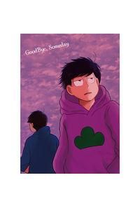 GoodBye,Someday