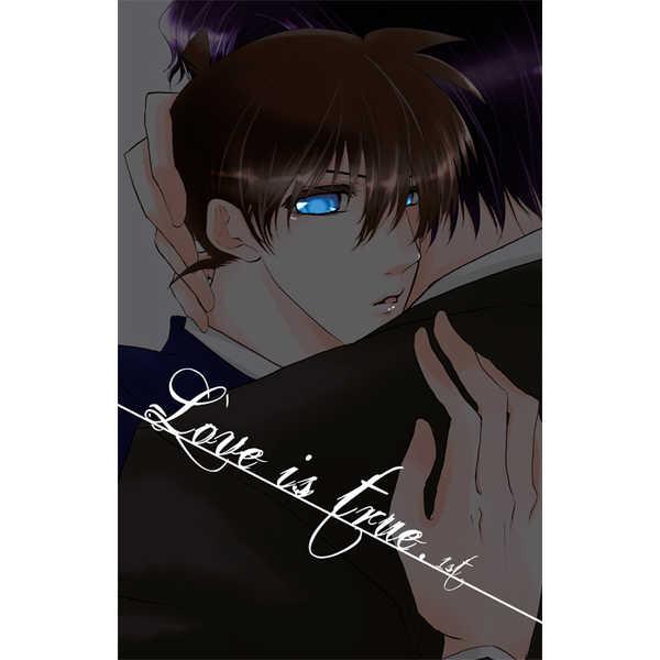 Love is true. 1st [ZION(あしろ)] 名探偵コナン