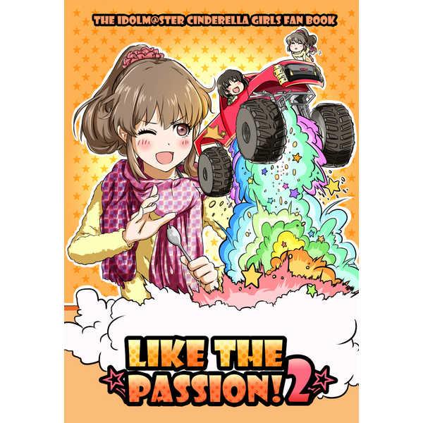 LIKE THE PASSION!2 [台車でボンバーする茜ちんのいる事務所(Torako)] THE IDOLM@STER CINDERELLA GIRLS