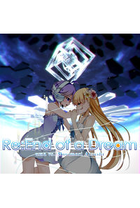 Re:End of a Dream