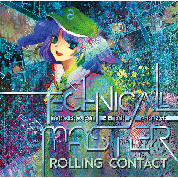 Technical Master [Rolling Contact(天音)] 東方Project