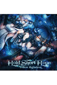 Hold Short Hope