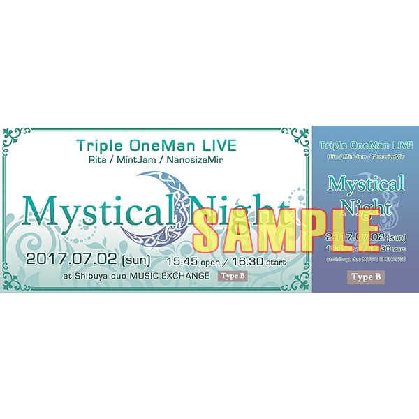 7/2 ライブ 【Mystical Night】 チケット タイプB