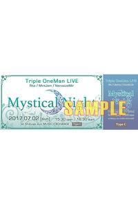 7/2 ライブ 【Mystical Night】 チケット タイプC