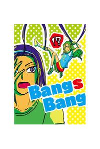 Bangs Bang