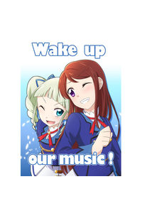 Wake up our music!