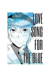 LOVE SONG FOR THE BLUE