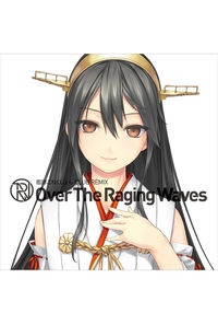 艦隊これくしょん CLUB REMIX -Over The Raging Waves-
