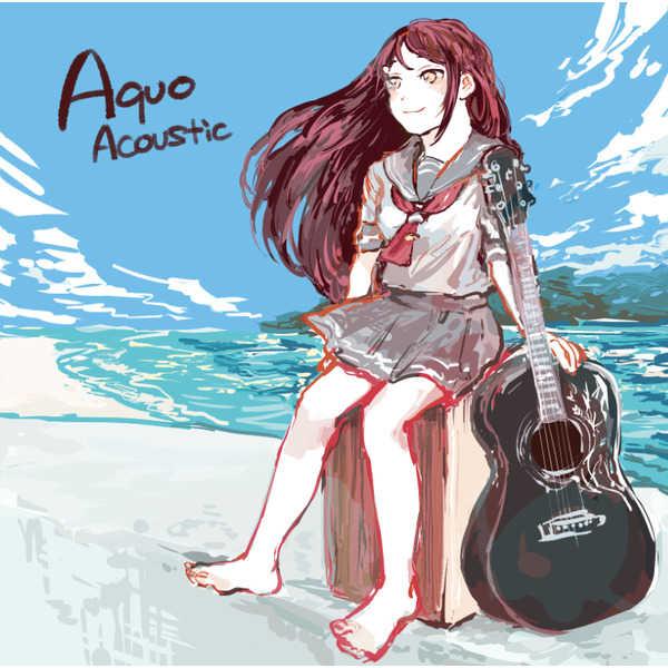 Aquo Acoustic [Aquo Acoustic(Aquo Acoustic)] ラブライブ!サンシャイン!!