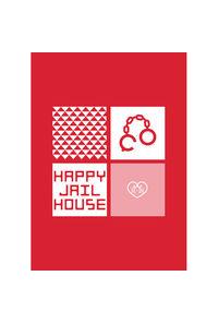 HAPPY JAIL HOUSE