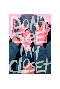 DON'T SEE MY CLOSET