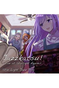 Jazzkatsu! -Live at Starlight Again-