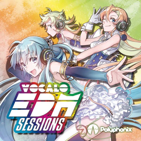 VOCALO EDM SESSIONS - Polyphonix