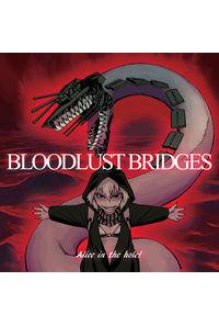 Bloodlust Bridges