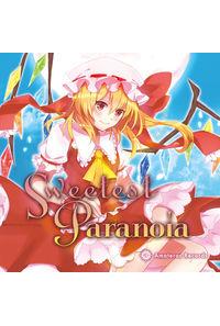 Sweetest Paranoia