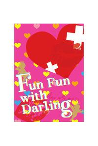 Fun Fun with Darling