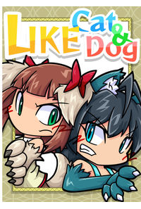 LIKE Cat & Dog