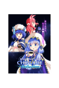 CHIMAME Reflection