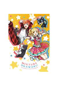 MIXTURE OKAWARI!