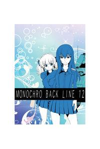MONOCHRO BACK LINE 12